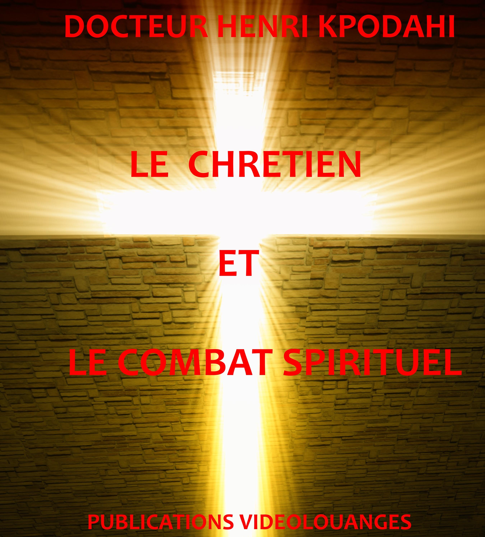 combat spirituel chrétien